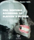 Full dentures according to Slavicek's method