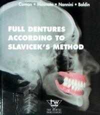 Full dentures according to Slavicek's method
