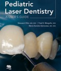 Pediatric Laser Dentistry: A User's Guide