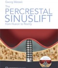 The Percrestal Sinuslift: From Illusion to Reality plus DVD