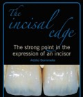 The incisal edge: The strong point in the expression of an incisor
