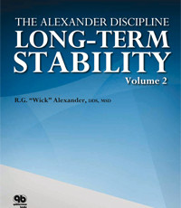 The Alexander Discipline Volume 2: Long-Term Stability in Orthodontics
