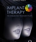 Implant Therapy: Diagnosis and Surgical Therapy – The Integrated Treatment Plan