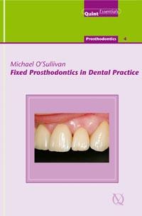 Fixed Prosthodontics in Dental Practice