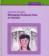 Managing Orofacial Pain in Practice
