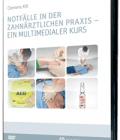 Notfälle in der zahnärztlichen Praxis DVD