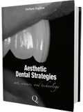 Esthetic dental strategies, Stefano Inglese