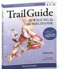 Trail Guide – Bewegung und Biomechanik