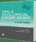Oral & Maxillofacial Surgery Review – A Study Guide