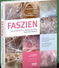 Faszien: Architektur des menschlichen Fasziengewebes