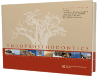 EndoProsthodontics: Guidelines for Clinical Practice