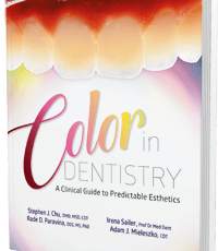 Color in Dentistry. A Clinical Guide to Predictable Esthetics
