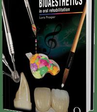 Bioesthetics in Oral Rehabilitation: Science, Art, and Creativity