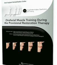 Orofacial Muscle Training During the Provisional Restoration Therapy