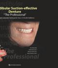 "Mandibular Suction-effective Denture ""The Professional"""