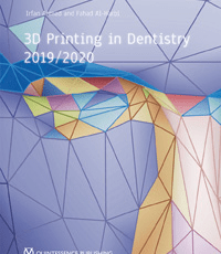 3D Printing in Dentistry 2019/2020