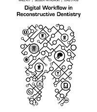 Digital Workflow in Reconstructive Dentistry