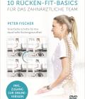 10 Rücken-Fit-Basics für das zahnärztliche Team