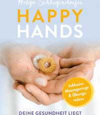 Happy Hands: Deine Gesundheit liegt in deinen Händen