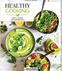 Healthy cooking – frisch, lecker und ausgewogen
