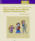 Child Taming: How to Manage Children in Dental Practice