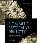 Biomimetic Restorative Dentistry